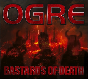 OGRE - Bastards of Death